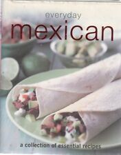 Everyday Mexican - Unnamed - Parragon Book Service - Good - Hardcover