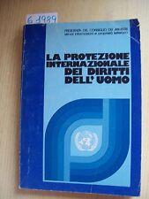 LA PROTEZIONE INTERNAZIONALE DEI DIRITTI DELL'UOMO - 1979