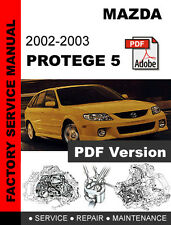 MAZDA PROTEGE 5 2002 - 2003 FACTORY SERVICE REPAIR WORKSHOP SHOP OEM FSM MANUAL