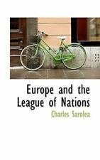 Europe and the League of Nations: By Charles Sarolea