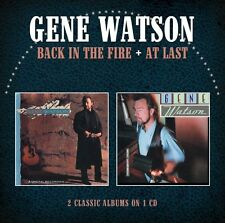 GENE WATSON Back in the Fire / At Last CD Ristampa NEW .cp