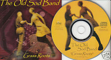 THE OLD SOD BAND Grass Roots (CD 2001) 9 Songs Canada Music