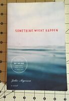 Something Might Happen by Myerson, Julie Paperback Book  pre owned
