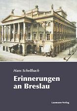 Erinnerungen an Breslau (1941-1943) Roman von Hans Schellbach Schlesien
