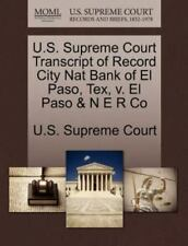 U.S. Supreme Court Transcript of Record City Nat Bank of El Paso, Tex, V. El Pas