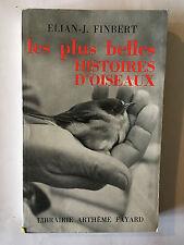 LES PLUS BELLES HISTOIRES D'OISEAUX 1957 FINBERT