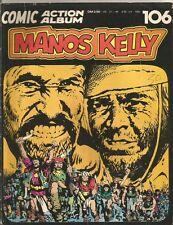MANOS KELLY / COMIC ACTION ALBUM 106 / KAUKA / 1974