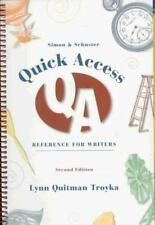 Simon & Schuster Quick Access Reference for Writers By: Lynn Quitman Troyka