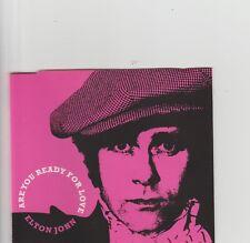 Elton John- Are You Ready For Love UK cd single.