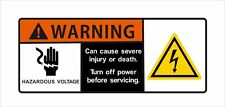 Warning Hazardous Voltage Can Cause Severe Injury or Death Warning Vinyl Decal