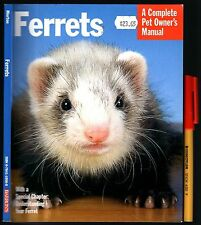 FERRETS Keep Breed Care As New Ferret Owner Hasndbook USER-FRIENDLY