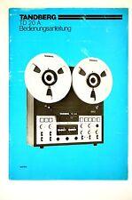 TANDBERG TD 20 A Original Bandmaschine Bedienungsanleitung/User/Owner`s Manual !