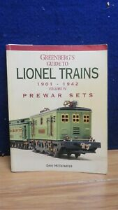 GREENBERG'S GUIDE TO LIONEL TRAINS 1904-42 VOL IV PREWAR SETS MCENTARFER 602352