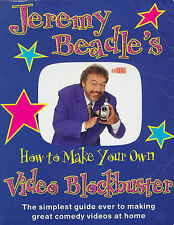 Jeremy Beadle's How to Make Your Own Video Blockbuster, Good Condition Book, Bea