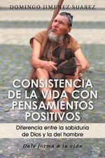 Consistencia de la Vida con Pensamientos Positivos : Diferencia Entre la...