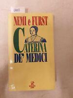 Caterina de medici di Nemi e Furst
