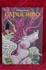 Capuchino 3 El inconsecuente / The Inconsistent (Espagnol) - FLORENCE DUPRE