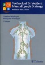 Textbook of Dr. Vodder's Manual Lymph Drainage Vol 1