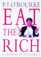 Eat the Rich: A Treatise on Economics,P. J. O'Rourke- 9780330353274