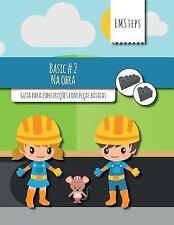 EMSteps Basic: EMSteps #02 Na Obra : Guia para Construções Com Peças Básicas...