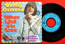 "DONNY OSMOND WHEN I FALL IN LOVE/ARE YOU LONESOME TONIGHT 1974 RARE EXYU 7"" PS"