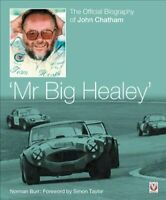 John Chatham - `Mr Big Healey' The Official Biography 9781787115354 | Brand New