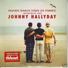 """CD J. HALLYDAY """"PAUVRES DIABLES (VOUS LES FEMMES)"""" BO DU FILM 15 AOUT COMME NEUF"""