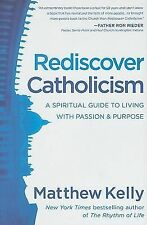 Rediscover Catholicism, Matthew Kelly, 0984131892, Like New Paperback Book 2010