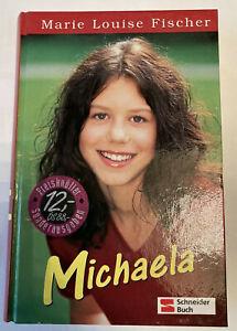 Buch : Michaela von Marie Louise Fischer - Schneider - Sammelband - Klassenfest
