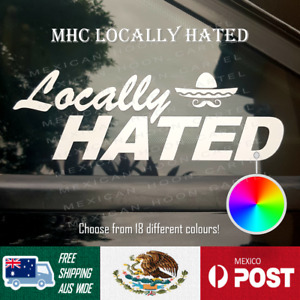 Mexican Hoon Cartel Locally Hated Sticker  [Colour Options Available]
