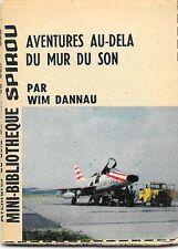 Mini-Récit Spirou N°222 - Aventures au-delà du mur du son (monté) - ABE