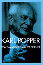 Realism and the Aim of Science: From the Postscript to The Logic of Scientific