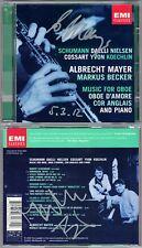 Albrecht Mayer Markus Becker signed SCHUMANN Amours daelli Nielsen KOECHLIN CD