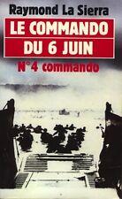 Commando du 6 juin TBE La Sierra épuisé 2nde guerre mondiale WW2 militaria