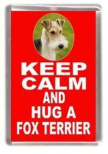 "Wire Fox Terrier Fridge Magnet ""KEEP CALM AND HUG A FOX TERRIER"" by Starprint"