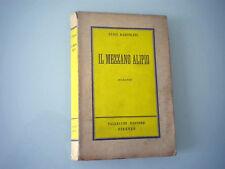 LUIGI BARTOLINI - IL MEZZANO ALIPIO 1951  1° EDIZ.