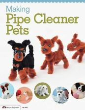 Making Pipe Cleaner Pets by I. N. C. BOUTIQUE SHA (2013, Paperback)