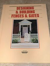 Grolier's Home Owning Made Easy DESIGNING & BUILDING FENCES & GATES Book