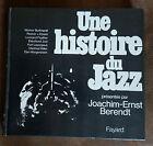 Une Histoire du Jazz présentée par Joachim-Ernst Berendt / Fayard