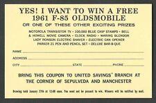 1961 OLDSMOBILE AUTO DRAWING WIN A FREE CAR BRING COUPON TO U.S SAVINGS BANK