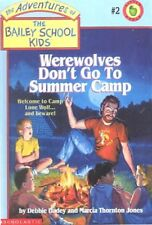Werewolves Dont Go to Summer Camp