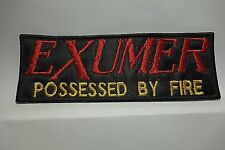 EXUMER POSSESSED BY FIRE     EMBROIDERED  PATCH