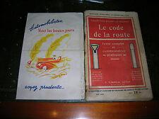 LE CODE DE LA ROUTE EDITION 1949 1950