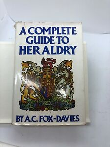 A Complete Guide to Heraldry by Arthur Charles Fox-Davies (Hardback, 1978)