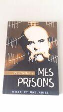 Paul Verlaine - Mes prisons