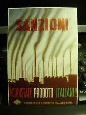Cartolina 312 Sanzioni.Acquistate Prodotti Italiani!   Riproduzione da originale