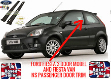 FORD Fiesta 3 DR 2001-2008 MK6 Front PASSENGER Door NS Trim Moulding New Strip