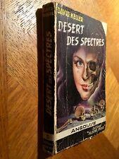 FLEUVE NOIR ANGOISSE N° 5  DÉSERT DES SPECTRES  DAVID KELLER E.O. 1953