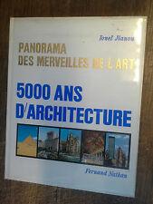 5000 ans d'architecture / Ionel Jianou / panorama des merveilles de l'art
