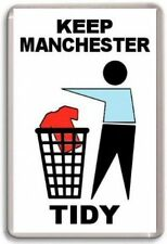 Manchester City, Keep Manchester Tidy Fridge Magnet Free Postage